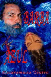 Escaramuza teatro: barba azul