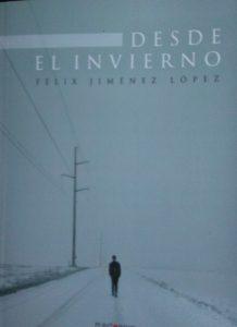 Desde el invierno, de Félix Jiménez López