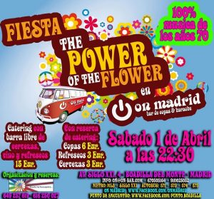 Fiesta década de los 70 The power of the flower