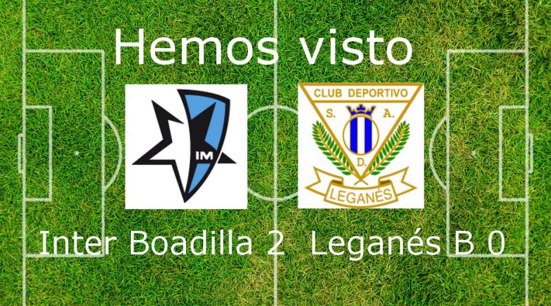 Inter Madrid Boadilla 2 Leganés B 0
