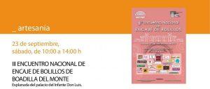 III Encuentro Nacional de Encaje de Bolillos @ Explanada del Palacio del Infante Don Luis de Boadilla | Boadilla del Monte | Comunidad de Madrid | España