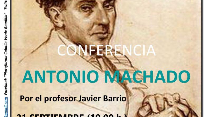 Conferencia en Boadilla y Excursión a Soria los días 22 y 23 de septiembre para reivindicar la figura del poeta Antonio Machado