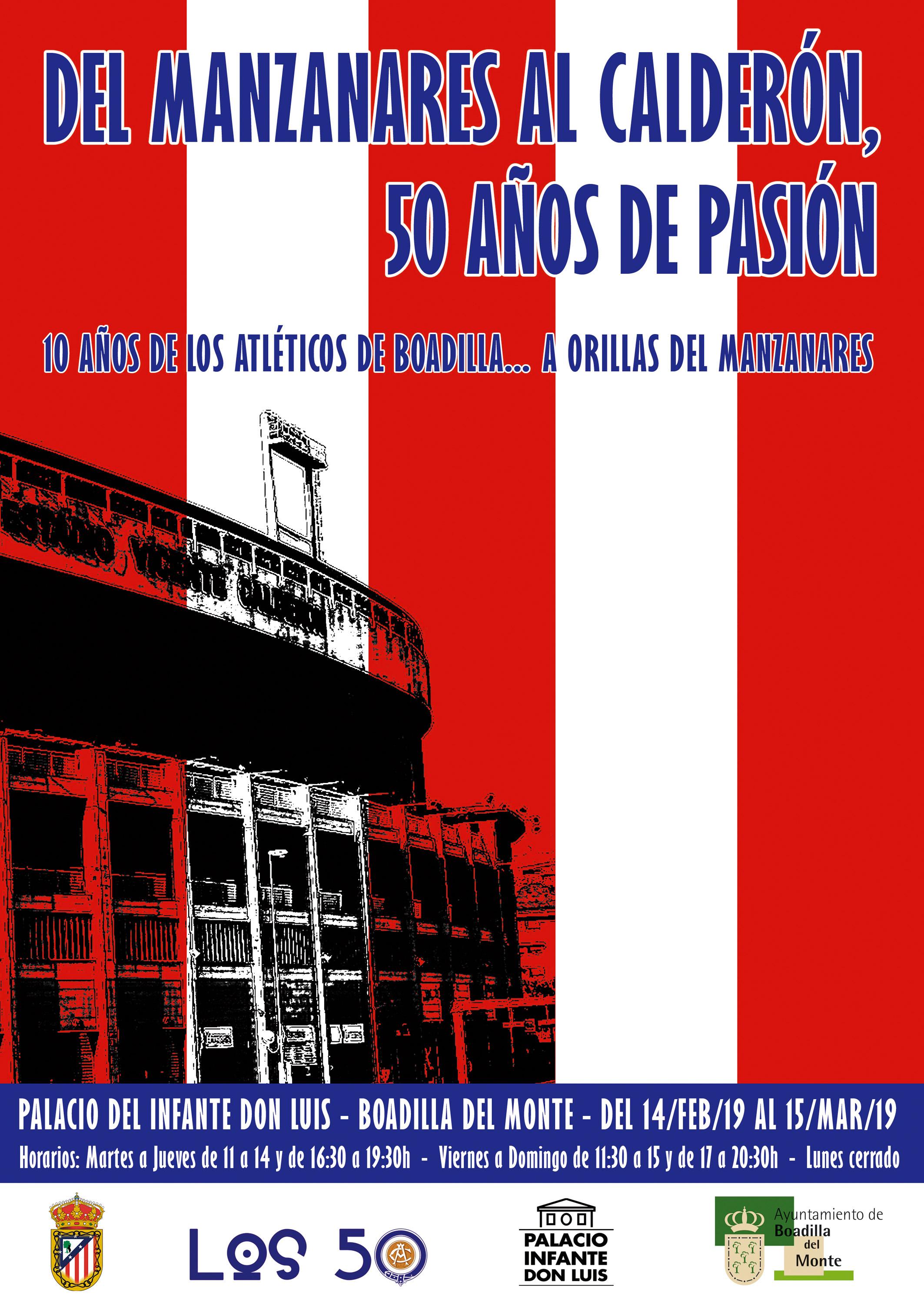 """""""Del Manzanares al Calderón, 50 años de pasión"""""""