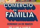 Este fin de semana una nueva edición de Comercio en Familia