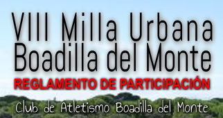 Reglamento VIII Milla Urbana Solidaria de Boadilla del Monte