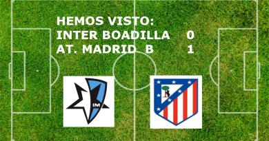 Internacional de Madrid Boadilla 0 At. Madrid B 1