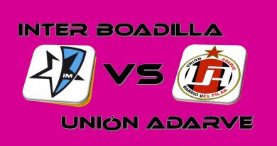 Inter Boadilla vs Unión Adarve. Domingo 19 las 12:00 horas. 3ª división. Grupo VII
