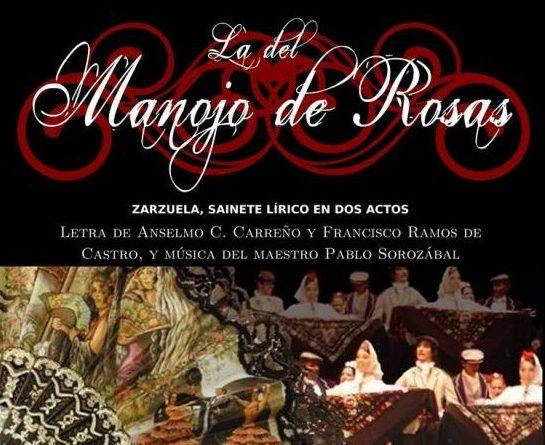 La del manojo de rosas por la compañia Mundo Zarzuela